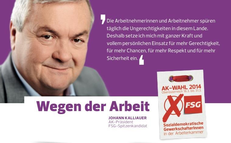 """""""Wegen der Arbeit"""" -- Johann Kalliauer"""